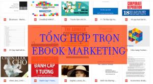 HOT – Tổng hợp trọn bộ Ebook Marketing chi tiết nhất đây rồi