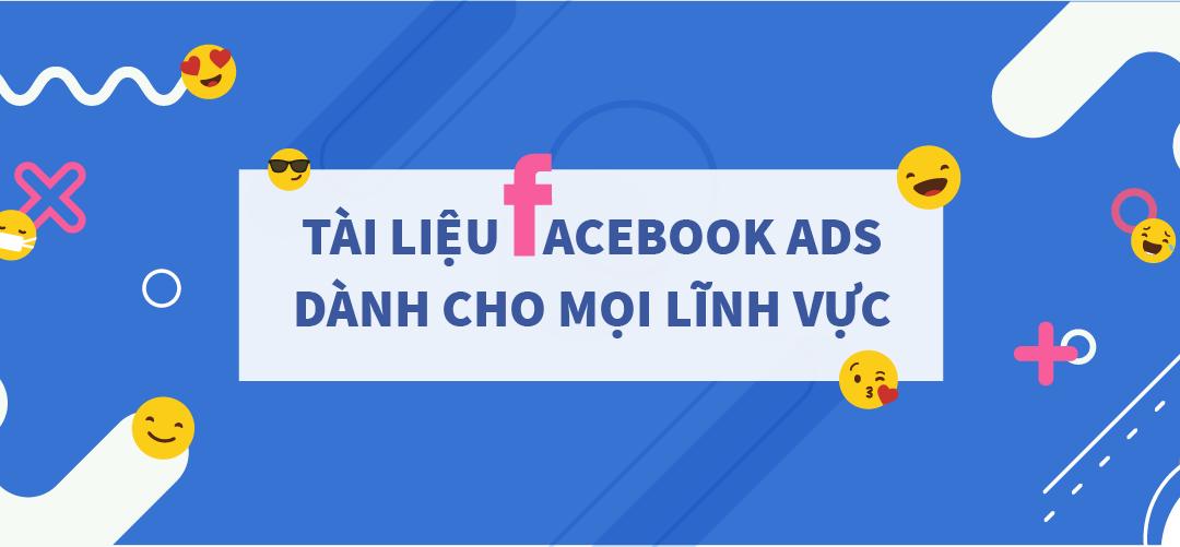 Tăng chuyển đổi đơn hàng với bộ tài liệu Target Facebook Ads cho mọi lĩnh vực