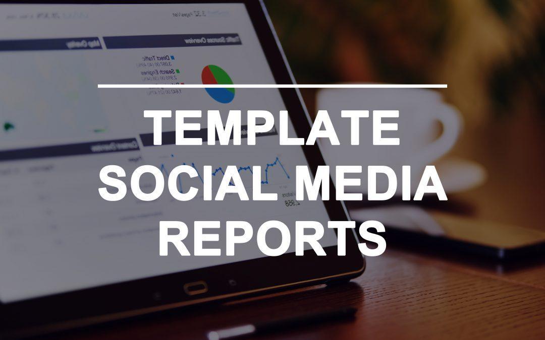 10 template báo cáo kiểm soát hiệu quả Social Media
