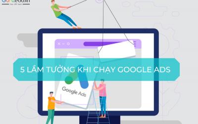 5 Lầm tưởng khi quảng cáo trên Google